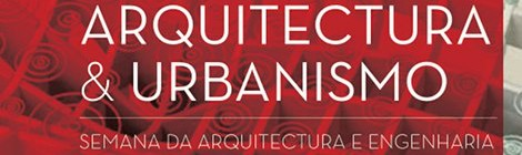 Dia da Arquitectura & Urbanismo na UFP