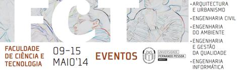 Semana de Engenharia e Arquitetura | 9 a 15 MAIO14 | FCT-UFP