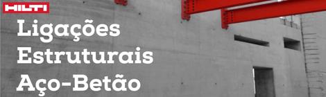 Ligações Estruturais Aço-Betão | 5 MAR. 2015 | 16:00 | Salão Nobre da UFP