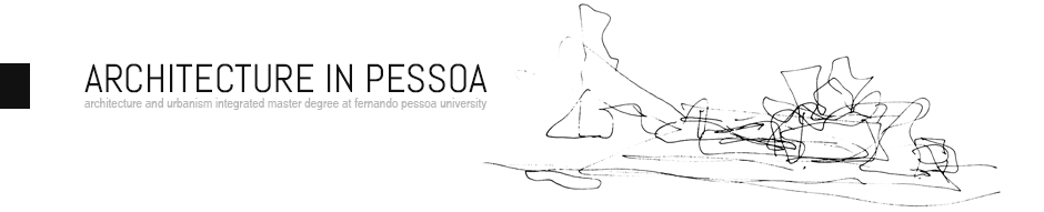 Architecture and Urbanism | Fernando Pessoa University